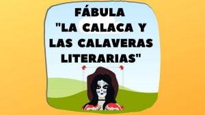 Fábula calaveras literarias