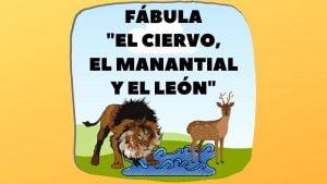 Fábula El ciervo, el manantial y el león