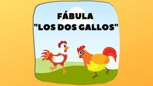 Fábula Los dos gallos