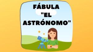 Fabula El Astronomo