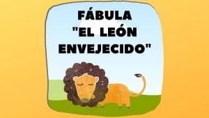 Fábula El león envejecido