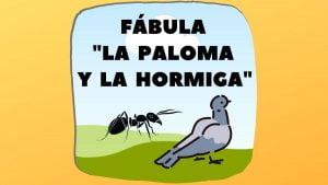 Fábula La paloma y la hormiga