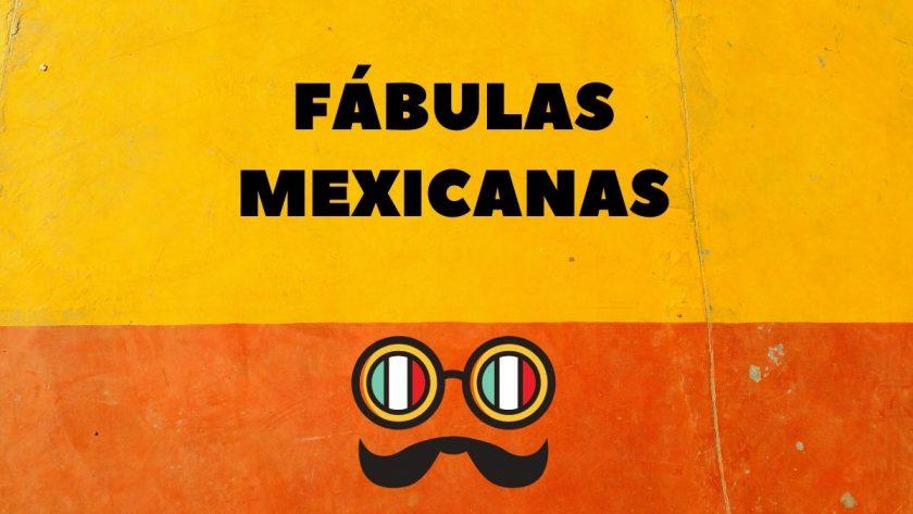 Fabulas mexicanas
