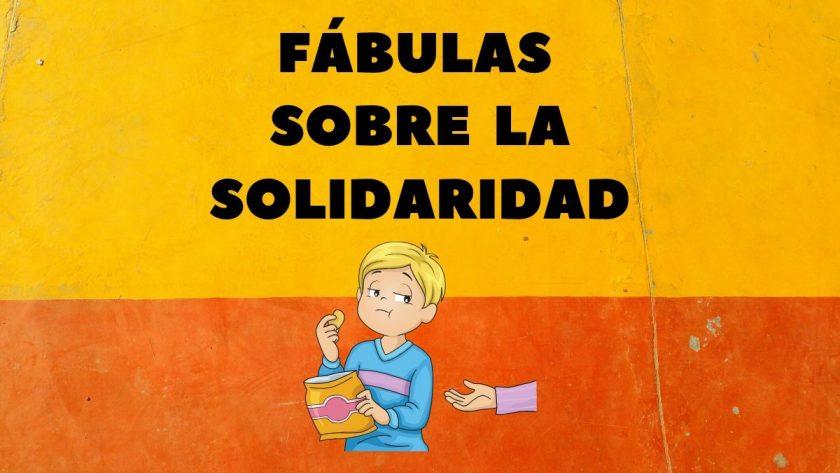 Fabulas de solidaridad